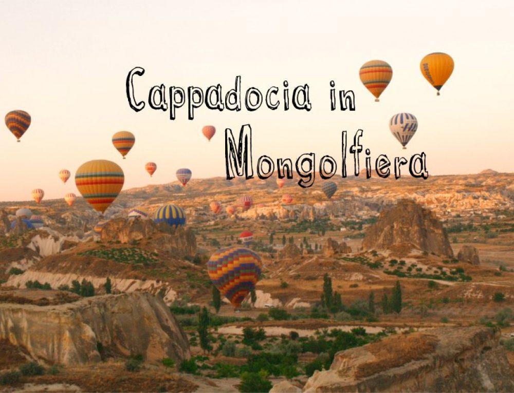 Slow Fly, con la mongolfiera sopra la Cappadocia