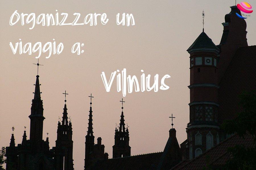 organizzare un viaggio a Vilnius