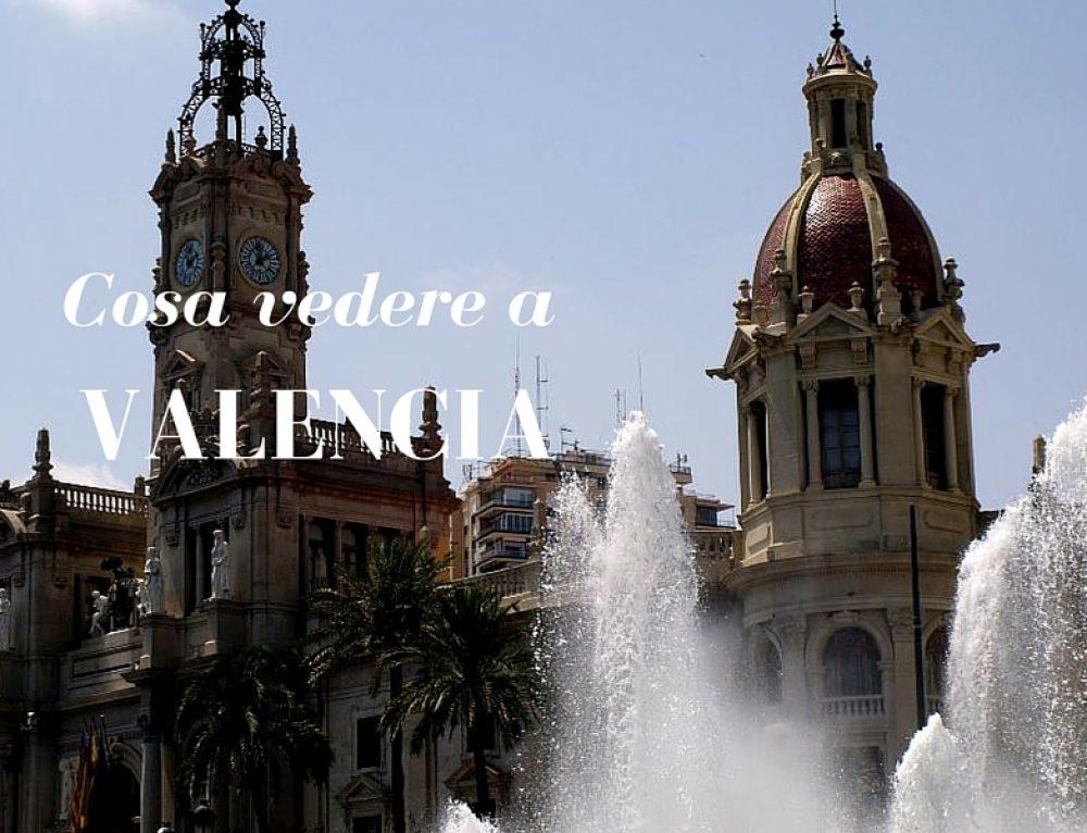 Valencia cosa vedere