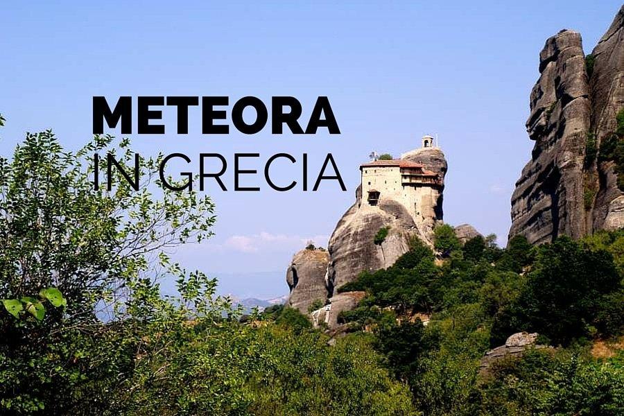 meteora grecia il monastero aggrappato alla roccia