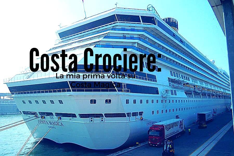 Costa magica della flotta Costa Crociere