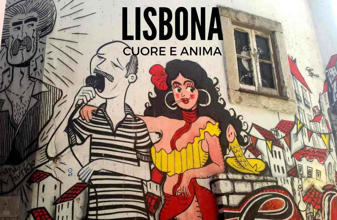 Lisbona è! L'anima di una città da capire - Idee Di Tutto Un Po'