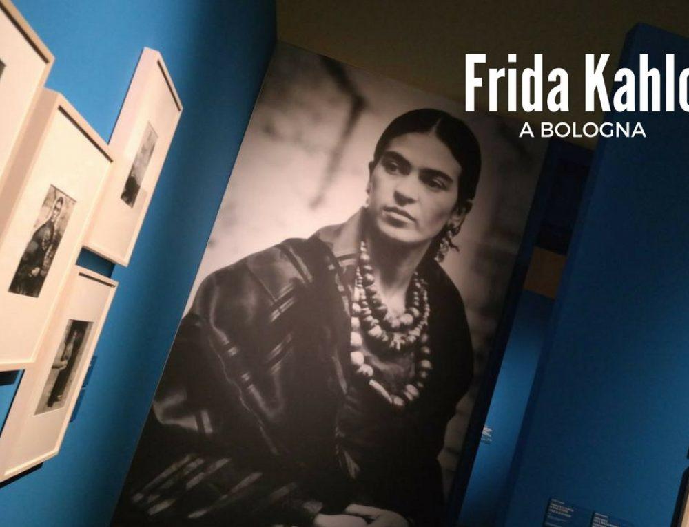 Frida Kahlo a Bologna: arte e coraggio di una donna
