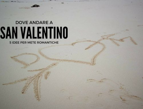 Dove andare a San Valentino: 5 idee per mete romantiche