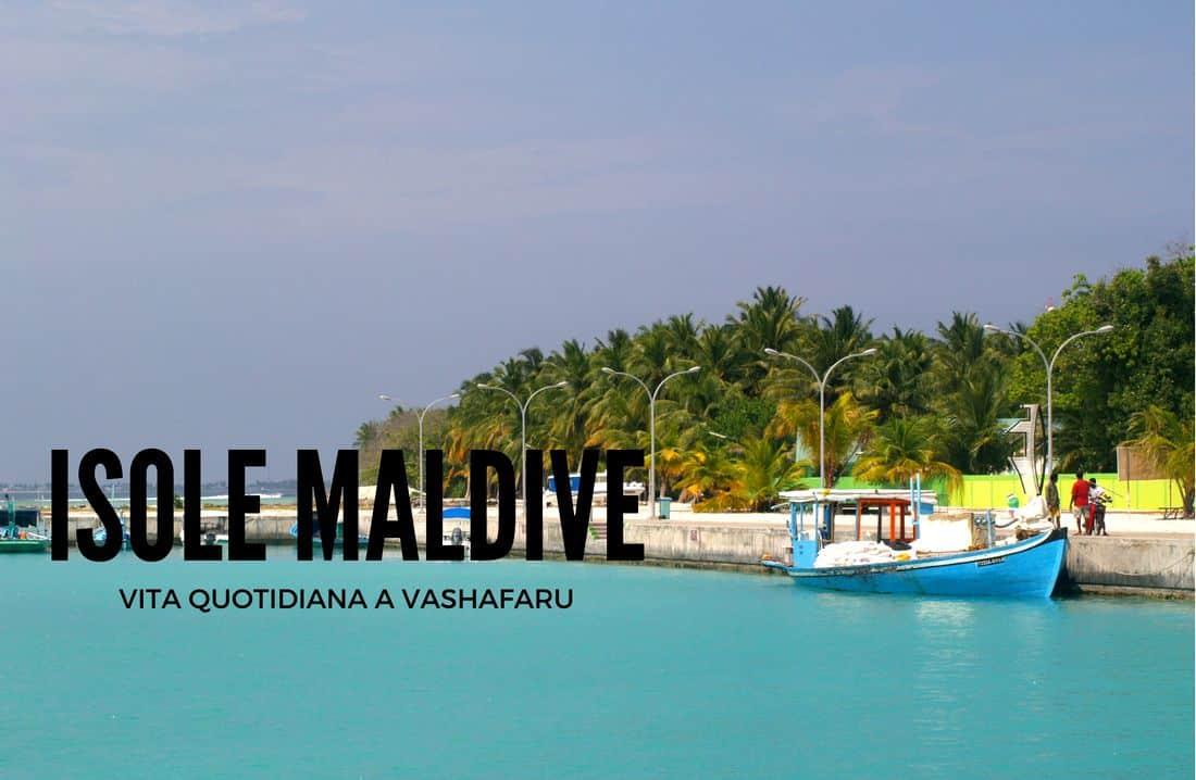 Isole Maldive: in viaggio alle isole Maldive per conoscere i maldiviani