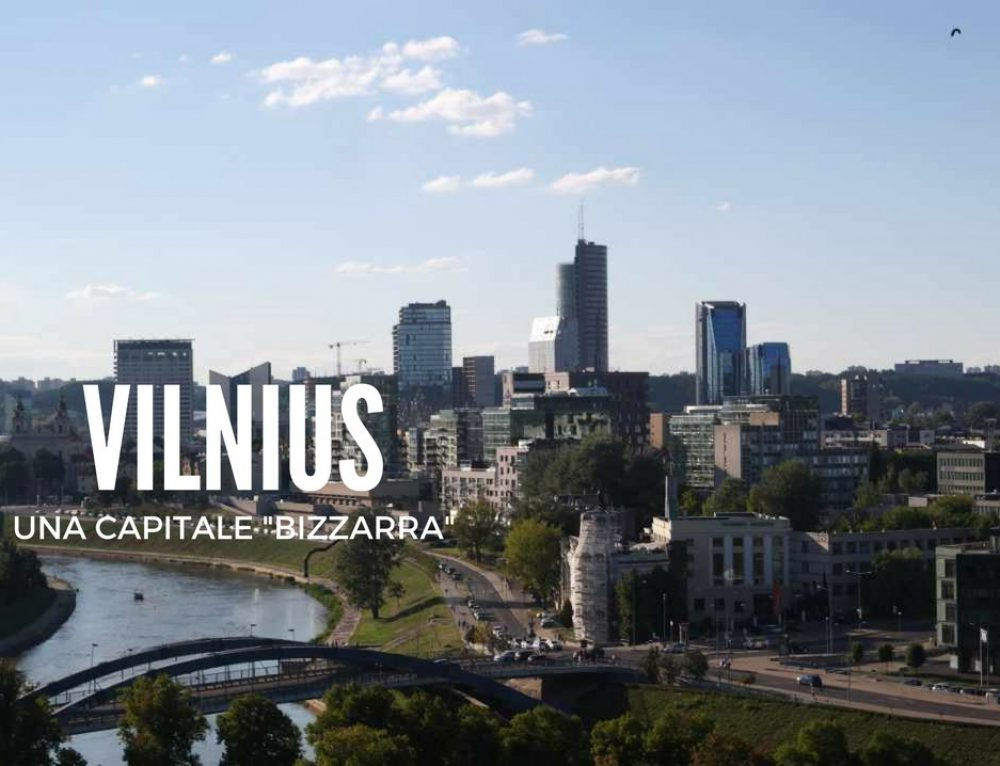 Vilnius, la bizzarra capitale della Lituania