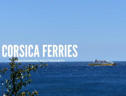 Corsica Ferries: non chiamarli solo traghetti