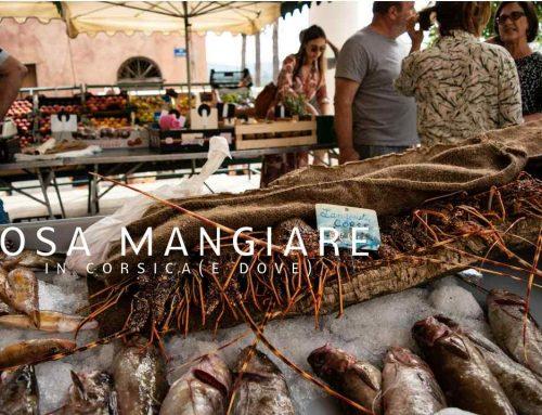 Cosa mangiare in Corsica (e dove comprare e assaggiare i piatti tipici)