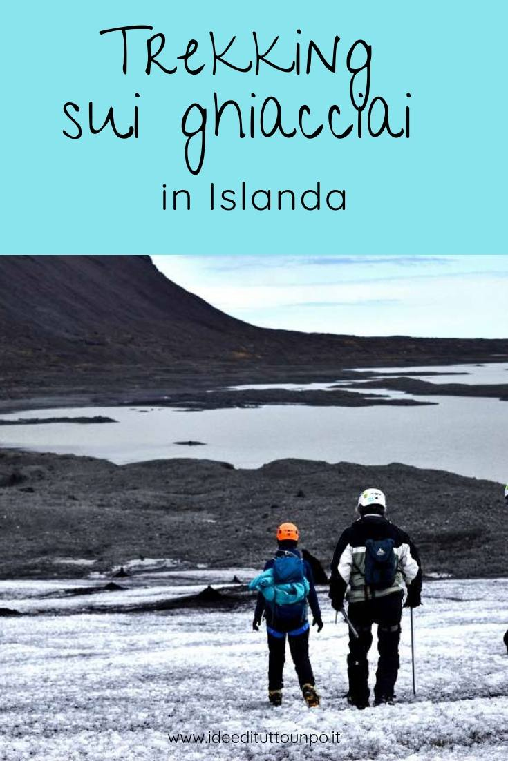 trekking ghiacciai islanda