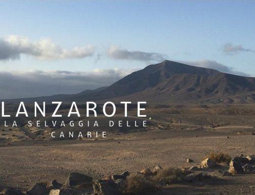 Lanzarote: la selvaggia delle Canarie