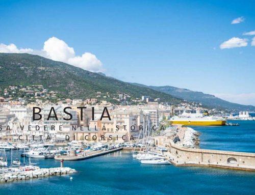 Bastia cosa vedere nella storica città della Corsica