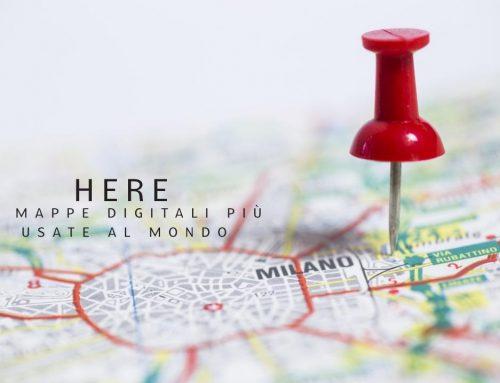 HERE: le mappe digitali più usate nel mondo