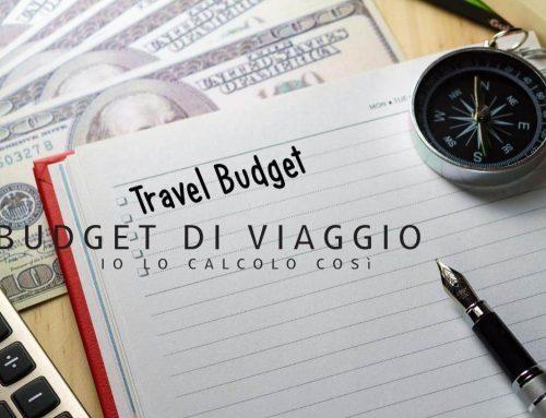 Budget vacanza: come lo calcolo io